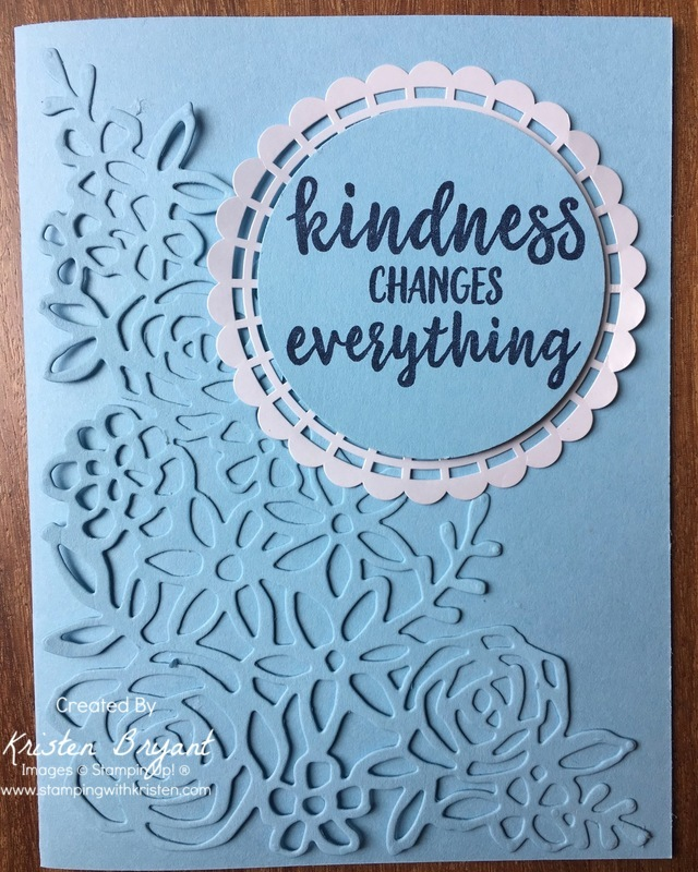 Kindess Changes Everything www.stampingwithkristen.com